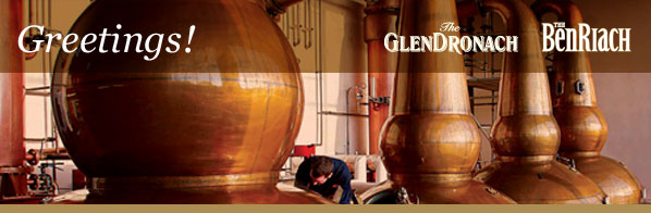 Greetings! GlenDronach BenRiach